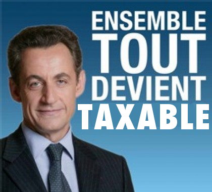 http://francaisdefrance.files.wordpress.com/2012/02/sarkozy-tout-devient-taxable.png