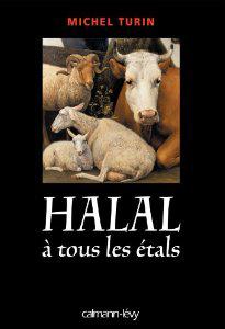 Livre -Halal à tous les étals- du journaliste Michel Turin, paru chez Calmann-Lévy