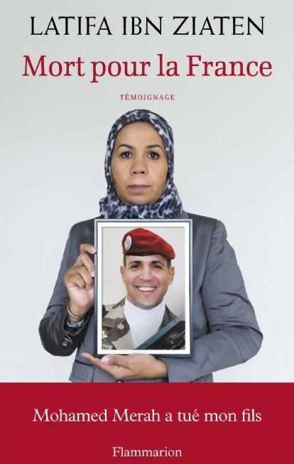 Livre -Mort pour la France- de Latifa Ibn Ziaten, à propos d'Imad Ibn Ziaten tué par Mohamed Merah